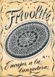 Frivolite 1 (Realce)